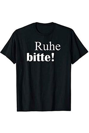 Classic Cool Urban Unisex T Shirt Spruch Ruhe bitte! - Lehrer T-Shirt für Herren