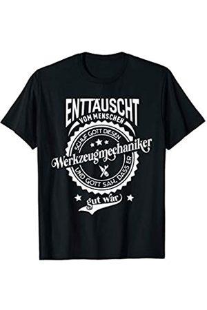 Lustige Sprüche für Werkzeugmacher Lustiger Spruch für Beruf Werkzeugmechaniker T-Shirt